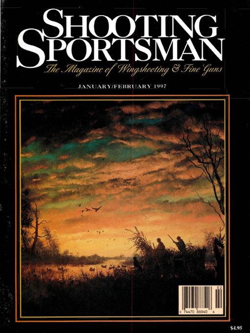 Shooting Sportsman - January/February 1997