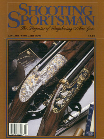 Shooting Sportsman - January/February 2003