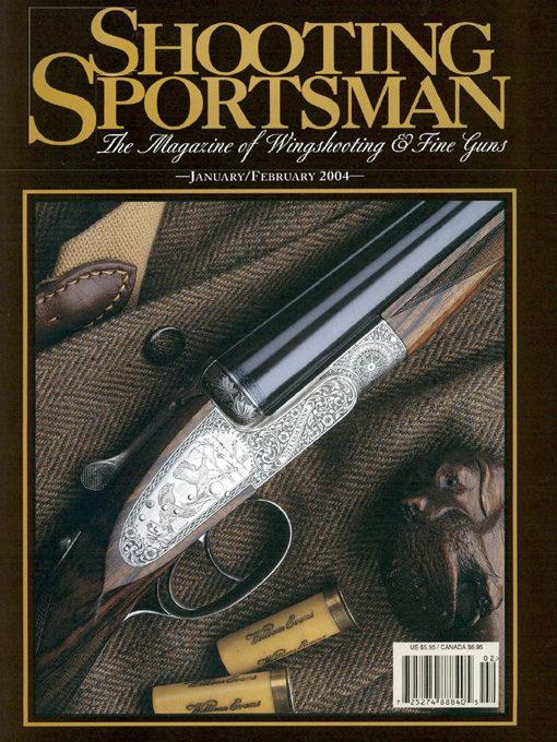 Shooting Sportsman - January/February 2004