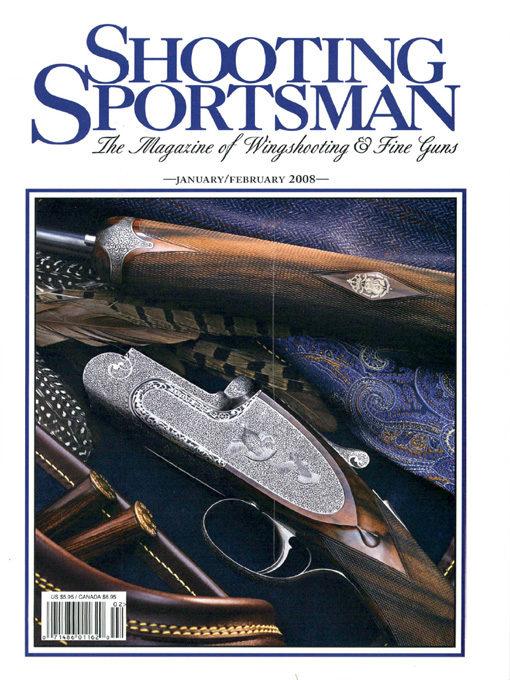 Shooting Sportsman - January/February 2008