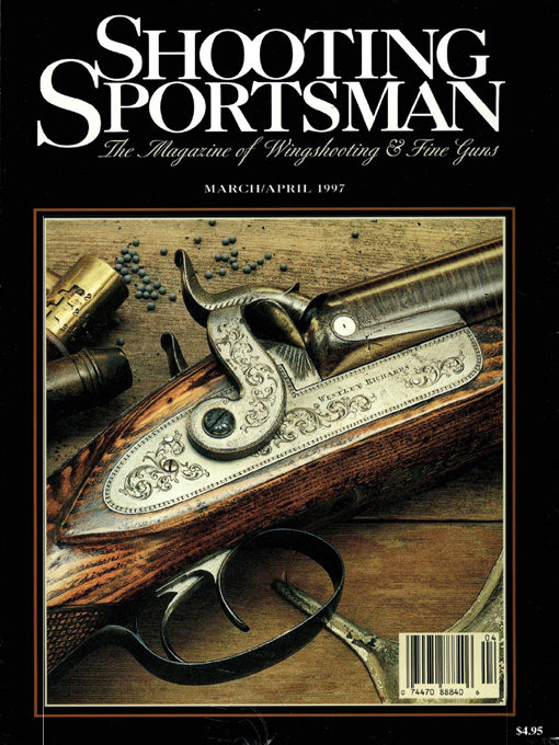 Shooting Sportsman - March/April 1997