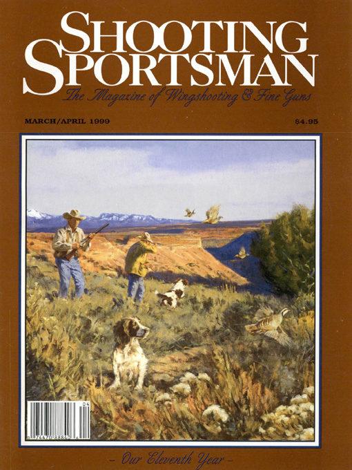 Shooting Sportsman - March/April 1999