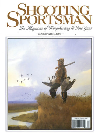 Shooting Sportsman - March/April 2005