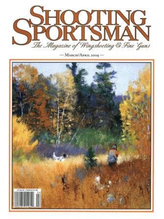 Shooting Sportsman - March/April 2009